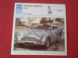 FICHA TÉCNICA DATA TECNICAL SHEET FICHE TECHNIQUE AUTO COCHE CAR VOITURE 1963 1965 ASTON MARTIN DB5 GRAN BRETAÑA GREAT B - Coches