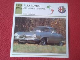 FICHA TÉCNICA DATA TECNICAL SHEET FICHE TECHNIQUE AUTO COCHE CAR VOITURE 1963 1965 ALFA ROMEO GIULIA SPRINT SPECIALE VER - Coches
