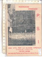 PO8120D# PUBBLICITA' POLITICA - FEDERAZIONE CREMONESE P.S.I. - PIETRO NENNI 1951- CLASSE OPERAIA - PARTITO SOCIALISTA VG - Partiti Politici & Elezioni