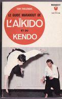 """Livre De 215 Pages Sur """"Akïdo Kendo """" Tony Thielemans 1967 - Sports De Combat"""