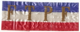 Guerre 1939 / 1945 Brassard F T P F ( Francs Tireurs Et Partisans Français ) - Unclassified