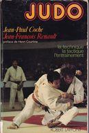 """Livre De 215 Pages Sur """"Judo """" J P Coche /J F Renault 1975 Couverture Déchirée - Sports De Combat"""