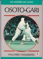 """Livre De 100  Pages Sur """"Judo """"  Osoto-Gari Par Yasuhiro Yamashita 1993 - Artes Marciales"""