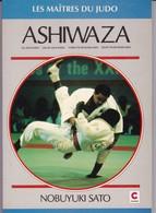 """Livre De 110  Pages Sur """"Judo """"  Ashiwaza Par Nobuyuki Sato 1993 - Sports De Combat"""