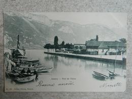 ANNECY  PORT DE THIOU - Annecy
