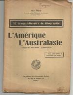Albert TROUX : 32 Croquis Devoirs De Géographie ; L'AMERIQUE, L'AUSTRALASIE, Lycées Et Collèges, Classe De 6e - Cartes