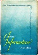 LE PETIT INFORMATEUR CANADIEN 1950  TTB Editeur GROLIER - Encyclopédies