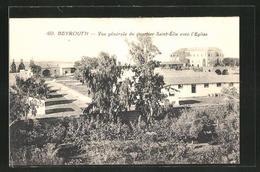 AK Beyrouth / Beirut, Vue Générale Du Quartier Saint-Élie Avec L'Eglise - Libanon
