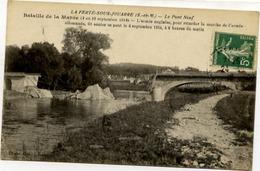 77  Bataille De La Marne (4 Au 10 Septembre 1914) - LA FERTÉ-SOUS-JOUARRE - Le Pont Neuf Explosé Le 4 Septembre - La Ferte Sous Jouarre