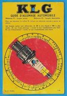 Bougies KLG Carte à Système GUIDE D' ALLUMAGE AUTOMOBILE (Recto) Des DEUX ROUES (Verso) * Auto Voiture Scooter ... - Unclassified