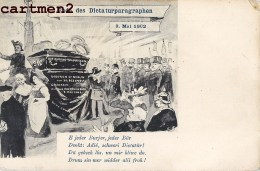 ENDE DES DICATTURPARAGRAPHEN 9 MAI 1902 KRIEG ALSACE GUERRE STRASBOURG STRASSBURG BERLIN WIEDER ILLUSTRATOR KUNSTLER - Satirical
