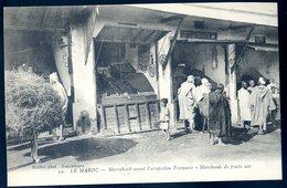 Cpa Du 28 Maroc  Marrakesch Avant L' Occupation Française -- Marchands De Fruits Secs    SEPT18-26bis - Marrakesh