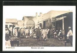 CPA Bengasi, Mercato Del Pane, Brotmarkt - Libia
