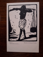 Somalia. Portatrice D'Acqua . Xilografia Di Giuseppe Rondini. Ministero Delle Colonie. Ufficio Propaganda E Studi - Somalia