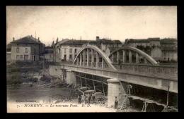 54 - NOMENY - LE NOUVEAU PONT EN CONSTRUCTION - Nomeny