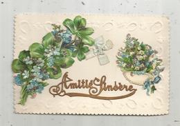 Cp , AMITIE SINCERE, , à Rajout ,  Découps ,fleurs, Dentelée , Noeud Tissus ,écrite - Altri