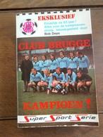 Boek CLUB BRUGGE KAMPIOEN   Uit 1973 - Livres