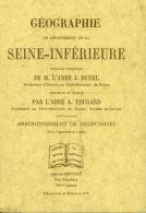 Piece De Collection - Livre - Geographie De La Seine Inférieure - Arrondissement De Neufchatel - Normandie