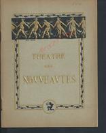 ANCIEN PROGRAMME DE THÉATRE DES NOUVEAUTÉS : - Programmes