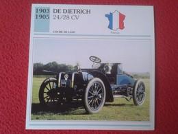 FICHA TÉCNICA DATA TECNICAL SHEET FICHE TECHNIQUE AUTO COCHE CAR VOITURE 1903 1905 DE DIETRICH 24 / 28 CV FRANCIA FRANCE - Coches
