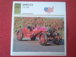 FICHA TÉCNICA DATA TECNICAL SHEET FICHE TECHNIQUE AUTO COCHE CAR VOITURE 1912 1914 SIMPLEX 75 HP USA UNITED STATES CARS - Coches