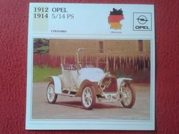 FICHA TÉCNICA DATA TECNICAL SHEET FICHE TECHNIQUE AUTO COCHE CAR VOITURE 1912 1914 OPEL 5/14 PS ALEMANIA GERMANY CARS - Coches