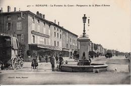 ROMANS    LA FONTAINE DU COURS  PERSPECTIVE DE LA PLACE D'ARMES - Romans Sur Isere
