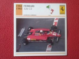 FICHA TÉCNICA DATA TECNICAL SHEET FICHE TECHNIQUE AUTO COCHE CAR VOITURE 1982 1983 FERRARI 126 C2 ITALIA ITALY RACE CARS - Coches