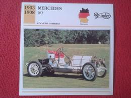 FICHA TÉCNICA DATA TECNICAL SHEET FICHE TECHNIQUE AUTO COCHE CAR VOITURE 1903 1908 MERCEDES 60 DAIMLER GERMANY ALEMANIA - Coches