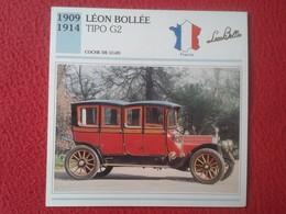 FICHA TÉCNICA DATA TECNICAL SHEET FICHE TECHNIQUE AUTO COCHE CAR VOITURE 1909 1914 LÉON BOLLÉE TIPO G2 FRANCIA FRANCE - Coches