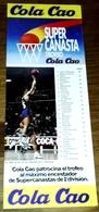 Antigua Publicidad - COLA CAO, Super Canasta - 28,5x10cm / 1986 - Publicidad