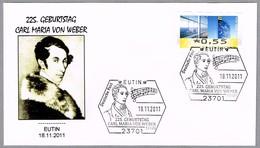 225 Aniv. Compositor CARL MARIA VON WEBER - Composer. Eutin 2011 - Música