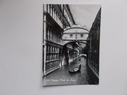 VENEZIA - Vera Fotografia , Real Photo -  Ponte Dei Sospiri , Pont Des Soupirs - Venezia (Venice)