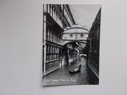 VENEZIA - Vera Fotografia , Real Photo -  Ponte Dei Sospiri , Pont Des Soupirs - Venetië (Venice)