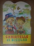 Ancien Livre Pour Enfant Christelle Et Nicolas Ed. Touret 80 Conty - 1974 - Books, Magazines, Comics