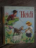 Ancien Petit Livre Pour Enfant Heidi Ed Deux Coqs D'or - 1976 - Books, Magazines, Comics