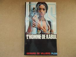 SAS - L'homme De Kabul (Gérard De Villiers) éditions Plon De 1972 - Gerard De Villiers