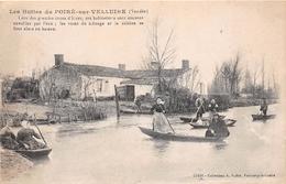 ¤¤   -    LE POIRE-sur-VELLUIRE   -  Les Huttes Lors Des Grandes Crues  -  Inondations   -   ¤¤ - France