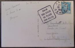 Flamme Daguin Calvi 1953 Sur Carte Postale Couleur - Timbre Marianne Gandon 8f YT N°810 - Marcophilie (Lettres)