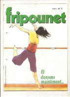 Fripounet Lot De 52 Numéros De Fripounet Du N° 1 Au N°52  De 1982 - Fripounet