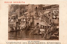 PUBLICITÉ 16 : Rhum Négrita , Vue De Bénarès , Compagnie Des Messageries Maritimes - Publicité