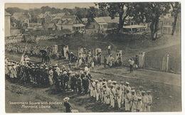 Monrovia Governement Square With Soldiers P. Used 1913 To Chateau De Montlivaut Loir Et Cher France - Liberia