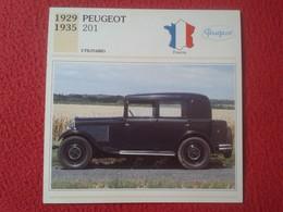 FICHA TÉCNICA DATA TECNICAL SHEET FICHE TECHNIQUE AUTO COCHE CAR VOITURE 1929 1935 PEUGEOT 201 FRANCE FRANCIA CARS VER F - Coches