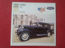 FICHA TÉCNICA DATA TECNICAL SHEET FICHE TECHNIQUE AUTO COCHE CAR VOITURE 1932 1941 FORD V8 USA UNITED STATES VER FOTO/S - Coches