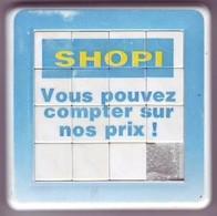 Taquin - Pousse Pousse -  SHOPI Supermarchés Créés En  1973 - Brain Teasers, Brain Games