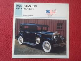 FICHA TÉCNICA DATA TECNICAL SHEET FICHE TECHNIQUE AUTO COCHE CAR VOITURE 1925 1929 FRANKLIN SERIES II USA UNITED STATES - Coches