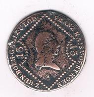 15 KREUZER 1807 S (errror) OOSTENRIJK /6681/ - Autriche