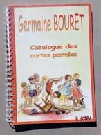 Très Rare Catalogue Des Cartes Postales De GERMAINE BOURET Par R GOBBA - Bouret, Germaine