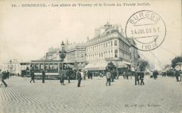 33 BORDEAUX / Allées De Tourny Et Cours Du Trente Juillet / - Bordeaux