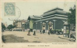 33 BORDEAUX / Le Grand Marché / - Bordeaux